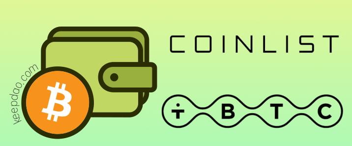 CoinList 允许用户直接从他们的 BTC 钱包铸造 tBTC
